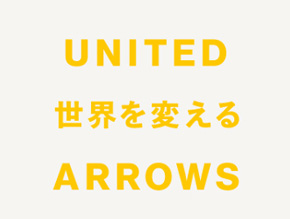 UNITED ARROWS/UA TRANSFORM SHOW