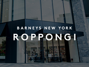 BARNEYS NEW YORK ROPPONGI